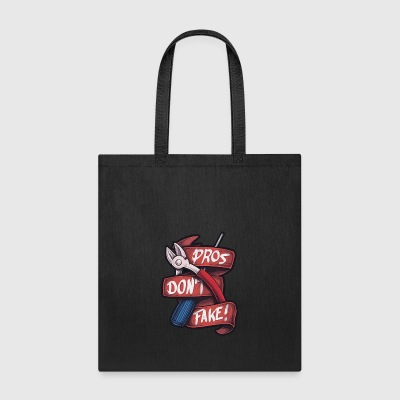 Pros Don't Fake - Tote Bag