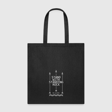 Stand with standing rock - Tote Bag