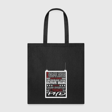 I Engage Minds Learn Everyday I Teach Phd - Tote Bag