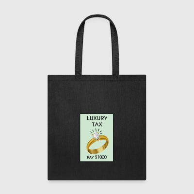 Luxury Tax - Tote Bag