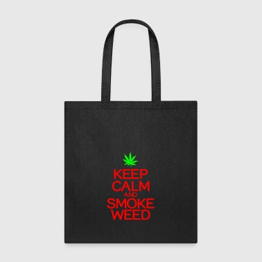 Keep calm smoke weed - Tote Bag