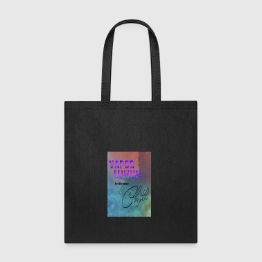 Vapor wave is the new chill - Tote Bag
