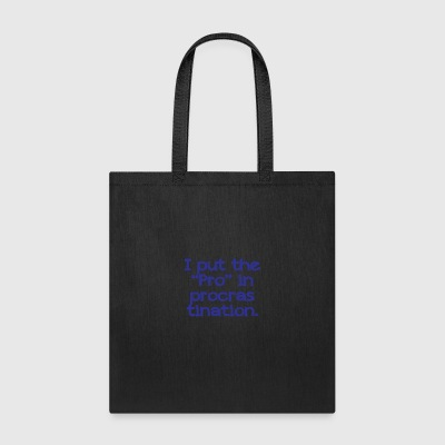 Pro crastination - Tote Bag