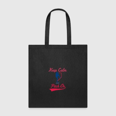 Keep Calm And Pitch On - Tote Bag