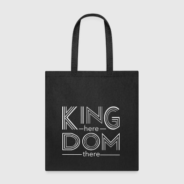 Kingdom here until Kingdom there - Tote Bag