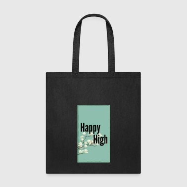 Happy High Tradition - Tote Bag