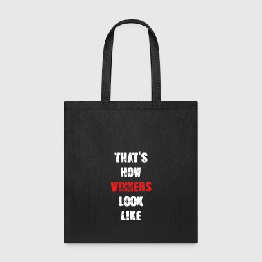 That's How Winners Look Like - Tote Bag