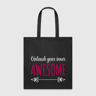 Unleash Inner Awesome - Tote Bag