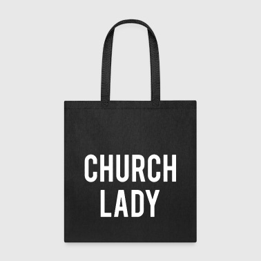 Church Lady Shirt - Tote Bag