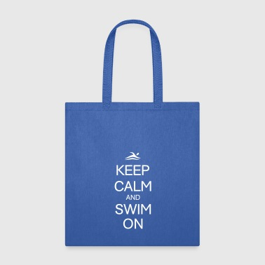 KEEP CALM AND SWIM ON - Tote Bag