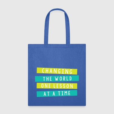 Plan changing the world one lesson at a time - Tote Bag