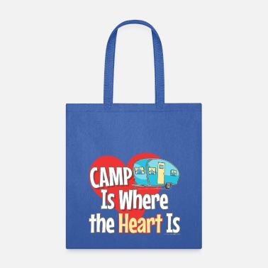 Camp is Where the Heart is - Tote Bag