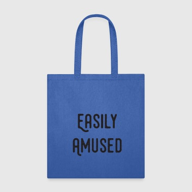 Amusing Easily Amused - Tote Bag