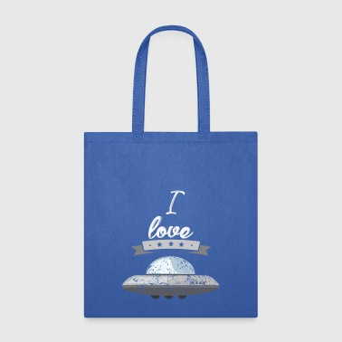 I love spaceships astronaut gift - Tote Bag