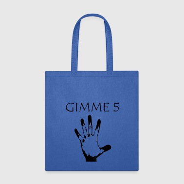 GIMME 5 Horror Thriller Hand gift idea - Tote Bag