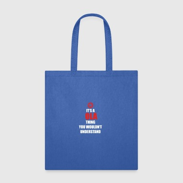 Ola Geschenk it s a thing birthday understand OLA - Tote Bag