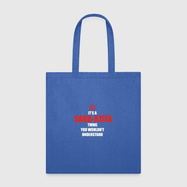 Sara Geschenk it s a thing birthday understand SARA AZI - Tote Bag
