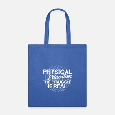 Physical Education Physical Education Shirt - Tote Bag