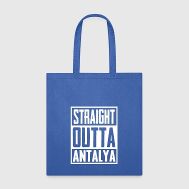 Straight Outta Antalya - Tote Bag