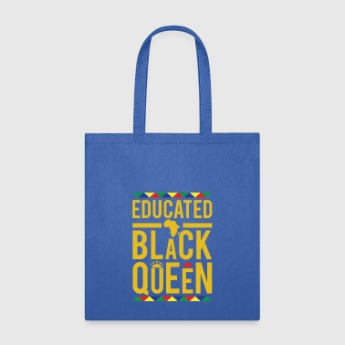 Black Educated Black Queen - Tote Bag