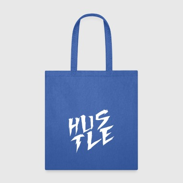 Hustle Hustle - Tote Bag