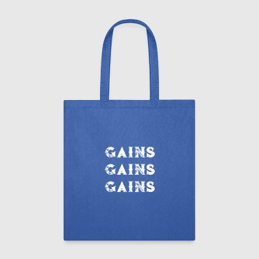 Gains Fitness Gains Gains Gains Working Out Gym Lifting - Tote Bag