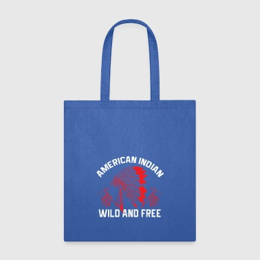 Indians - American Indian Wild And Free - Tote Bag