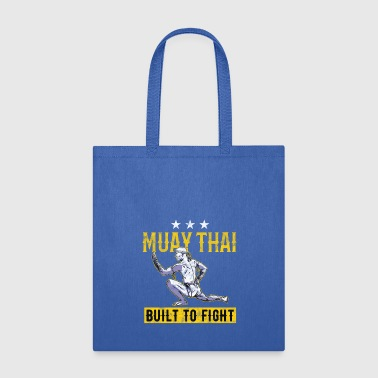 Muay Thai - Built to fight - Tote Bag