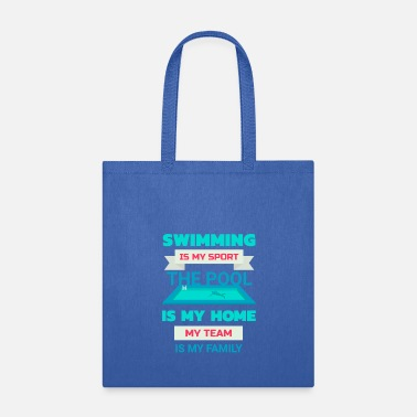 Swim Swimming Is My Sport Fun Swim Team Pool 25m Bahn - Tote Bag