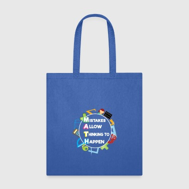 FUNNY MATH LOVERS GIFT MISTAKES ALLOW THINKING - Tote Bag