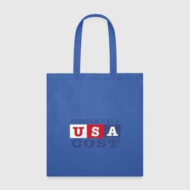 Veteran Patriotic Freedom has a Cost USA American Pride - Tote Bag