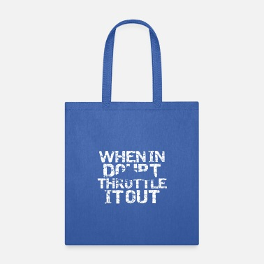 Mobile Snow Mobile When in Doubt Throttle It Out - Tote Bag