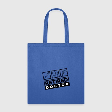 Doctor - Retired - Tote Bag