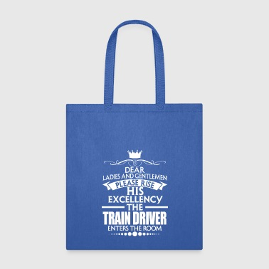 Train Driver TRAIN DRIVER - EXCELLENCY - Tote Bag