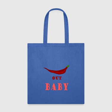 Chilli Chilly Quote - Tote Bag