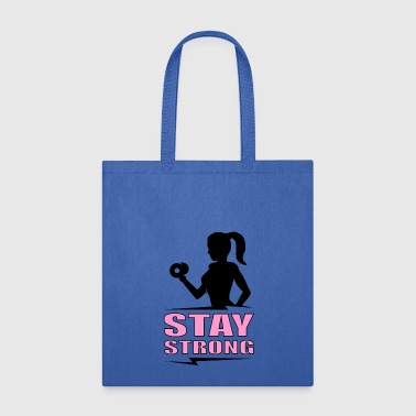 Stay strong - Tote Bag