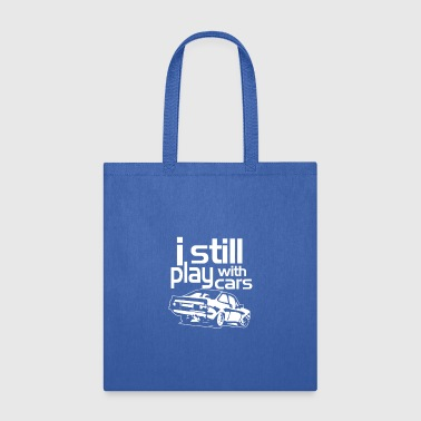 i stell play with car - Tote Bag