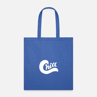 Chill chill chill - Tote Bag