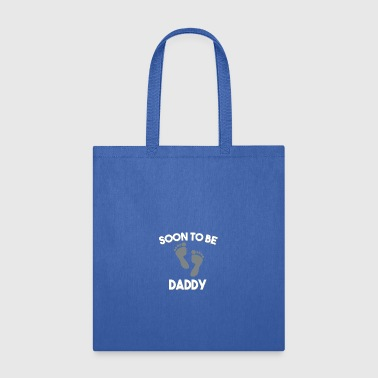 Soon Soon to be daddy - Tote Bag
