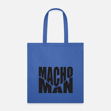 Macho Macho Man - Tote Bag