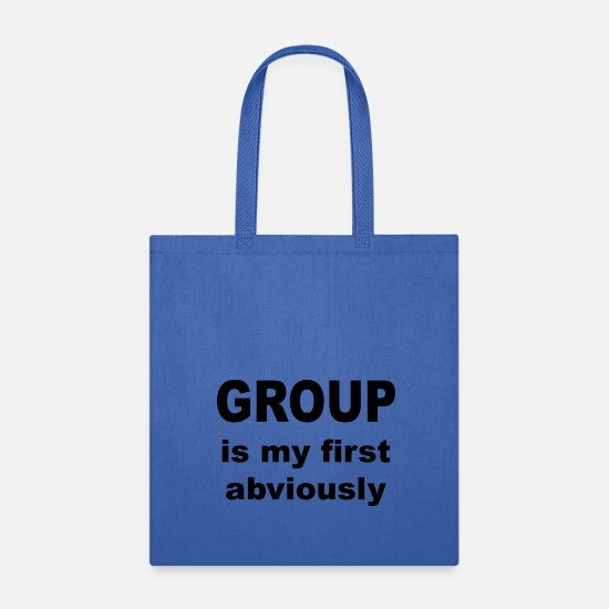 Birthday Bags & Backpacks - Group is my first Abviously - Tote Bag royal blue