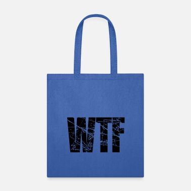 Fuck You wtf what the fuck what the devil to hell text logo - Tote Bag