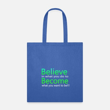 Series Belief series - Tote Bag