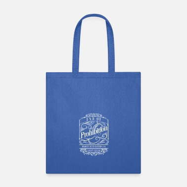 Prohibited End of Prohibition - Tote Bag