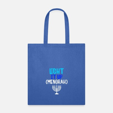 Menorah Light It Up Menorah - Tote Bag