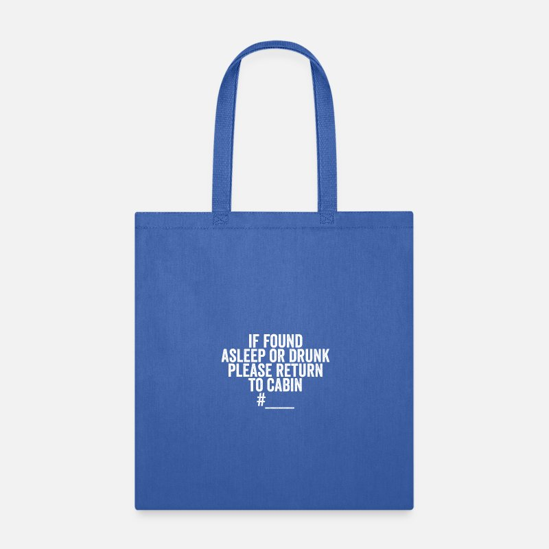 9f3ab221d858 Funny Bags   backpacks - Cruise Ship Accessory If Found Cruise Shirt - Tote  Bag royal