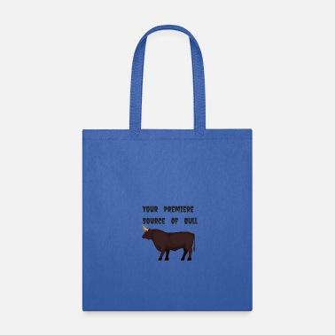 Premier Your Premiere Source Of Bull - Tote Bag