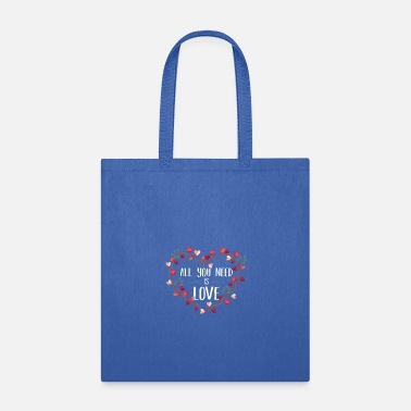 All Saints Day All You Need Is Love T-Shirt St Valentine's Day - Tote Bag