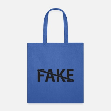 Fake Not Fake - Tote Bag