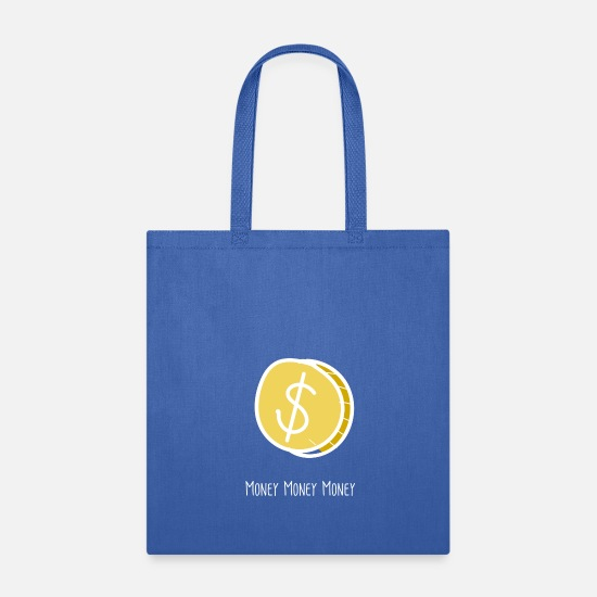 Drawing Bags & Backpacks - Money Money Money - Tote Bag royal blue